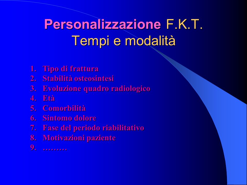 Personalizzazione F.K.T. Tempi e modalità