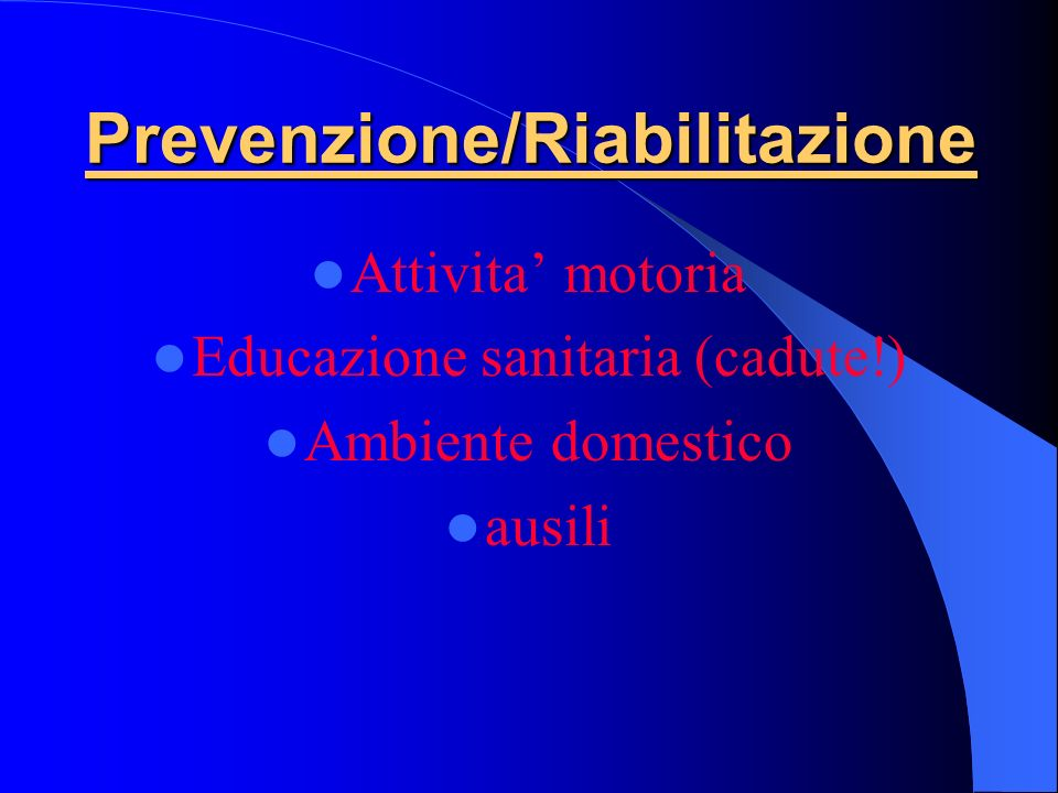 Prevenzione/Riabilitazione