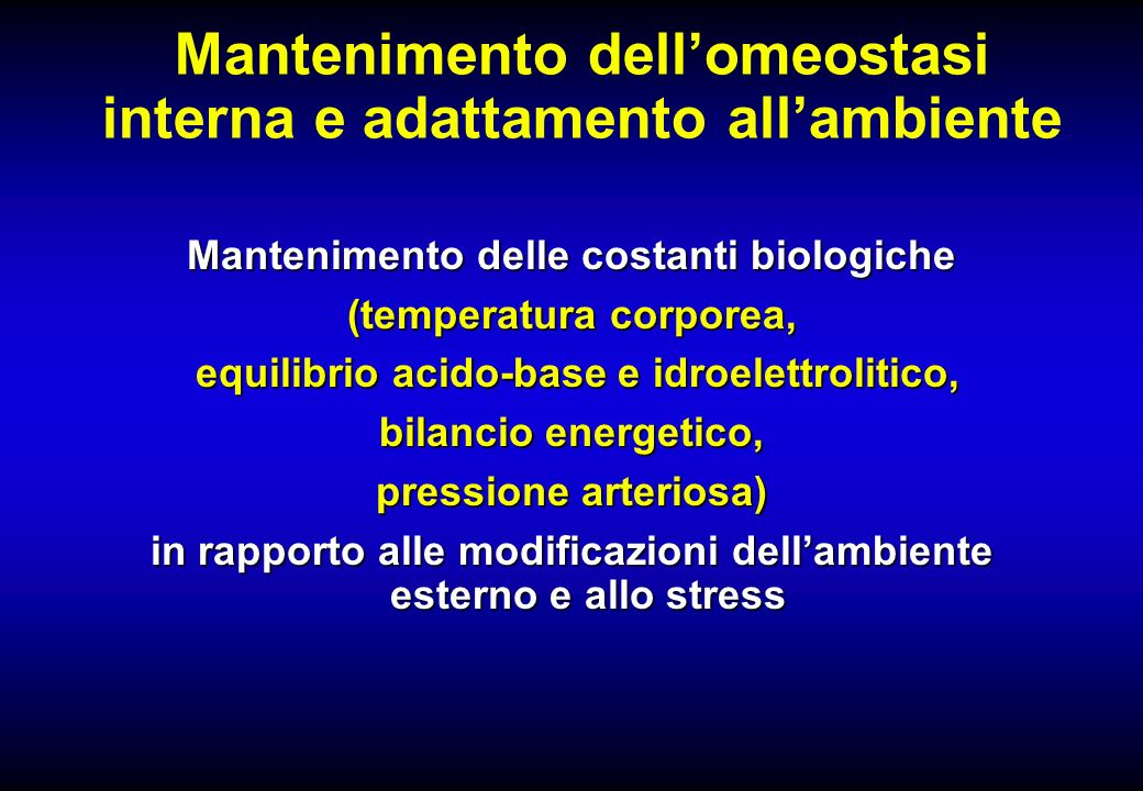 Mantenimento dell'omeostasi interna e adattamento all'ambiente