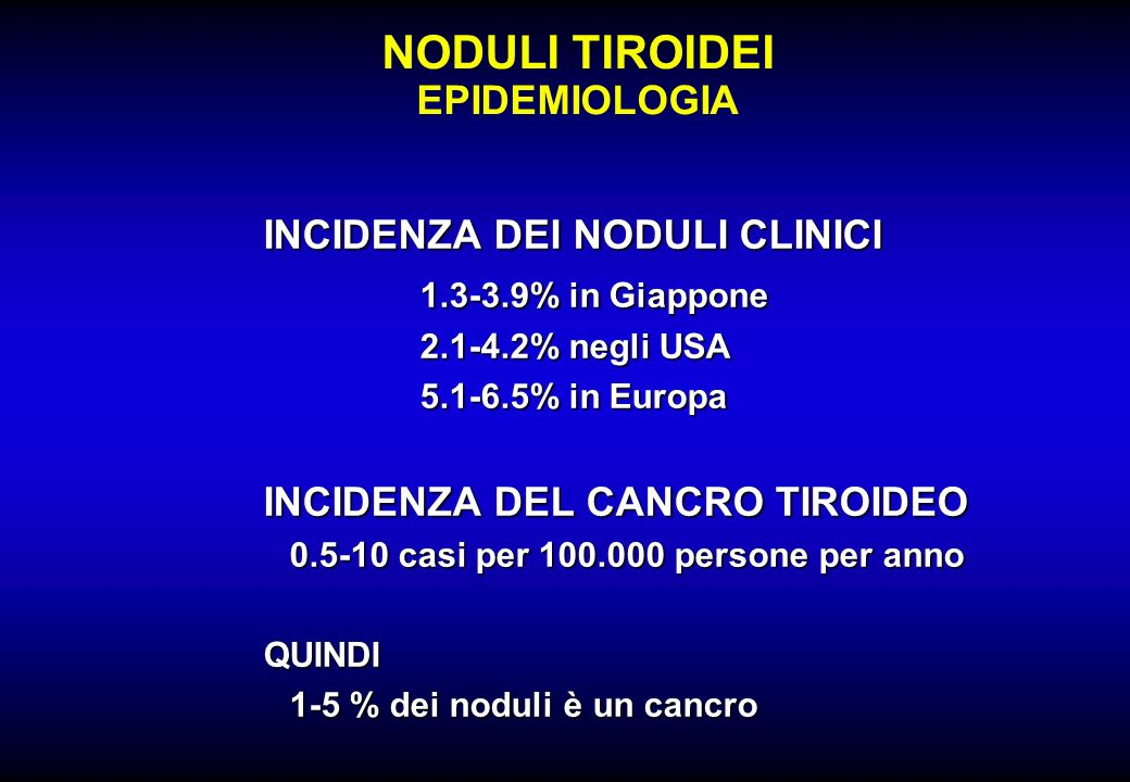 NODULI TIROIDEI EPIDEMIOLOGIA INCIDENZA DEI NODULI CLINICI