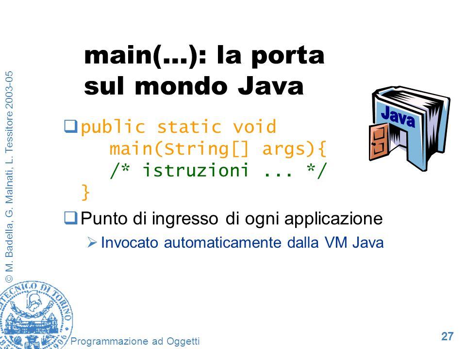 main(…): la porta sul mondo Java