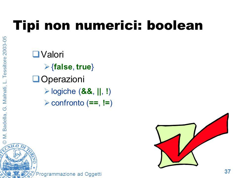 Tipi non numerici: boolean