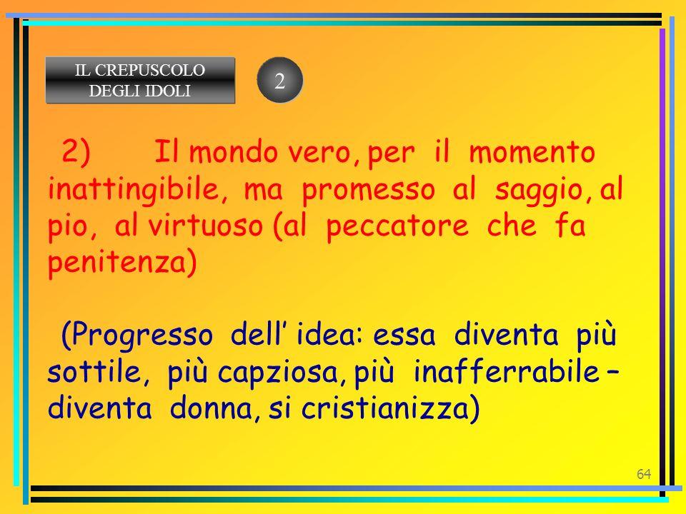 IL CREPUSCOLO DEGLI IDOLI. 2.