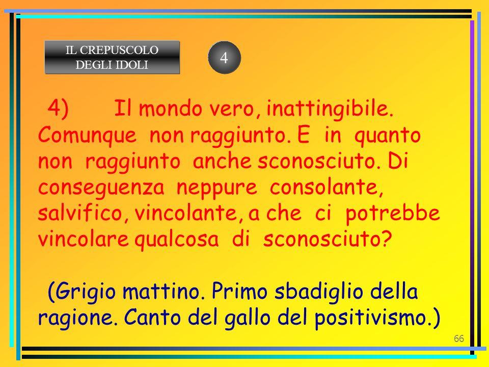 IL CREPUSCOLO DEGLI IDOLI. 4.