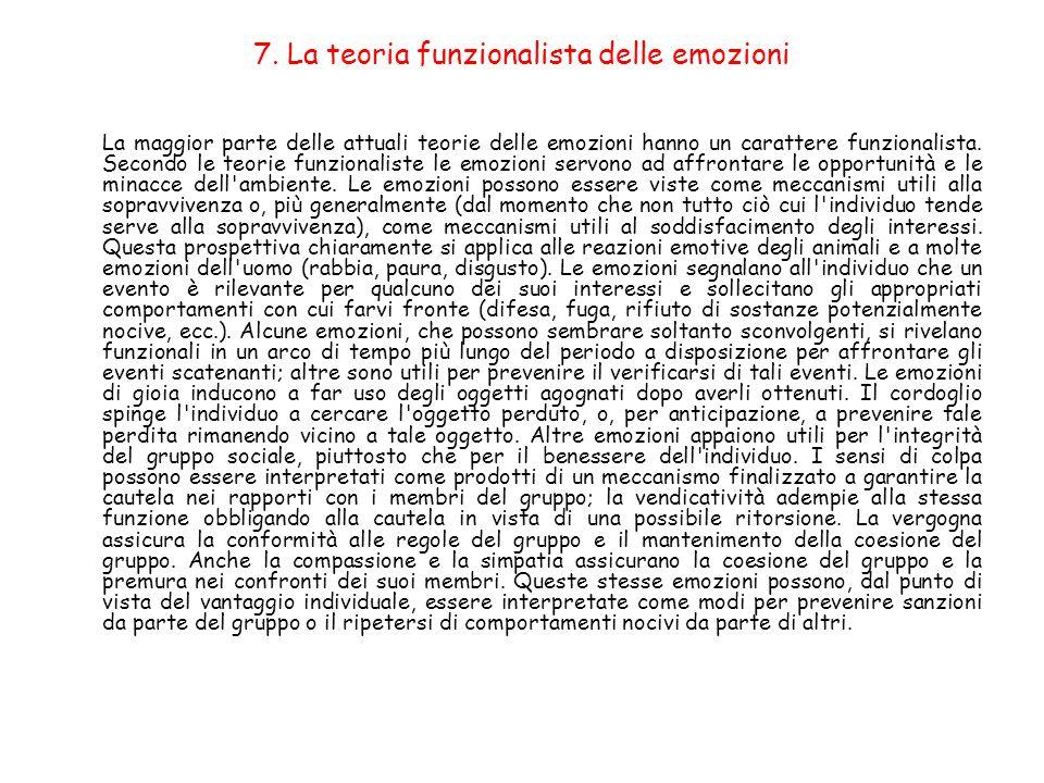 7. La teoria funzionalista delle emozioni