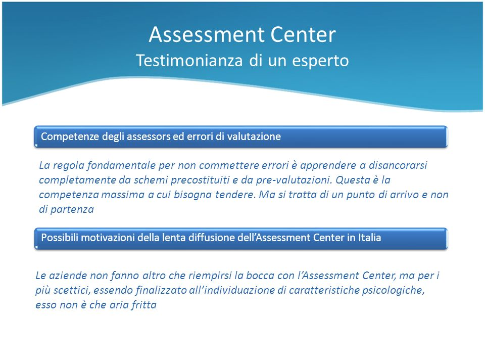 Assessment Center Testimonianza di un esperto
