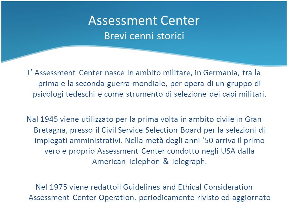 Assessment Center Brevi cenni storici