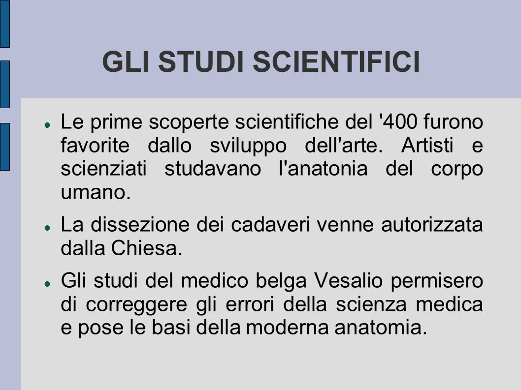 GLI STUDI SCIENTIFICI