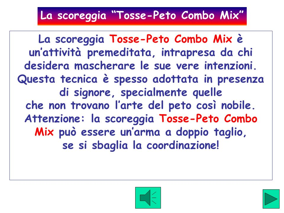 La scoreggia Tosse-Peto Combo Mix