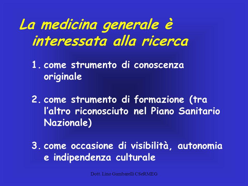 Dott. Lino Gambarelli CSeRMEG