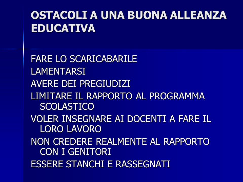 OSTACOLI A UNA BUONA ALLEANZA EDUCATIVA