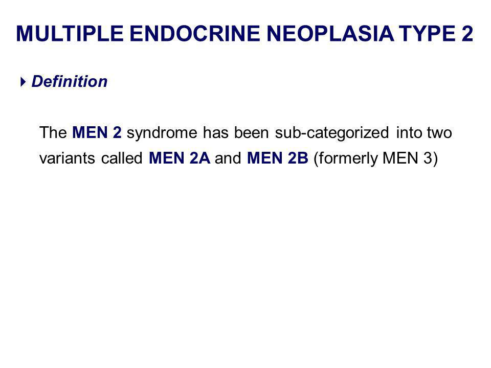 MULTIPLE ENDOCRINE NEOPLASIA TYPE 2