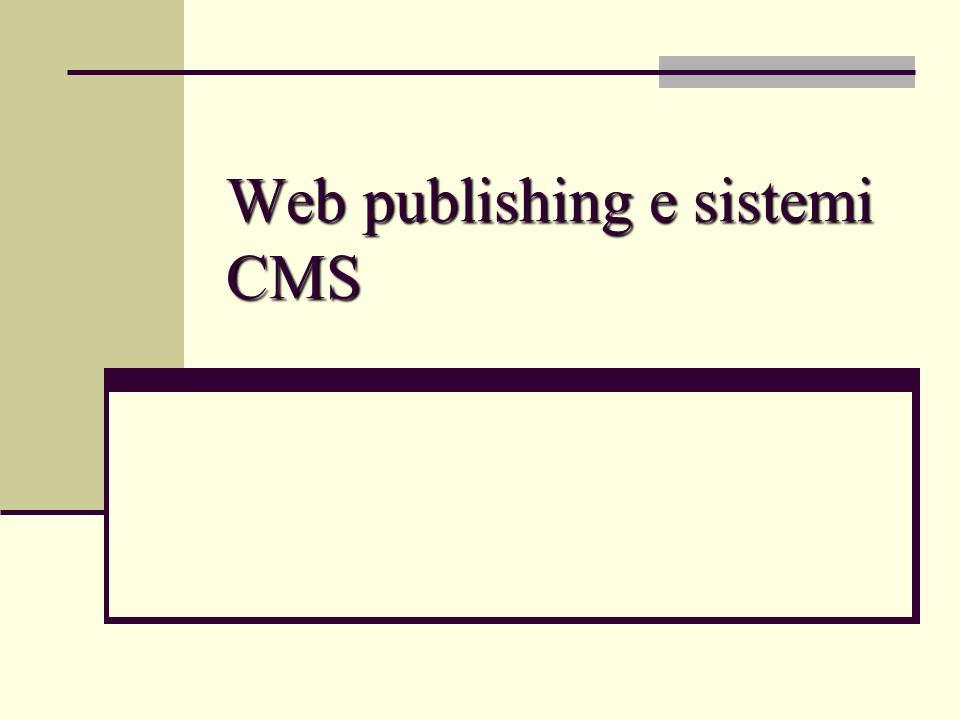 Web publishing e sistemi CMS
