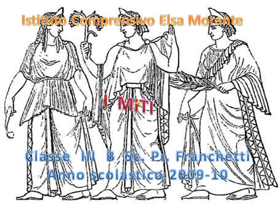 Istituto Comprensivo Elsa Morante Classe III B Sc. Pr. Franchetti