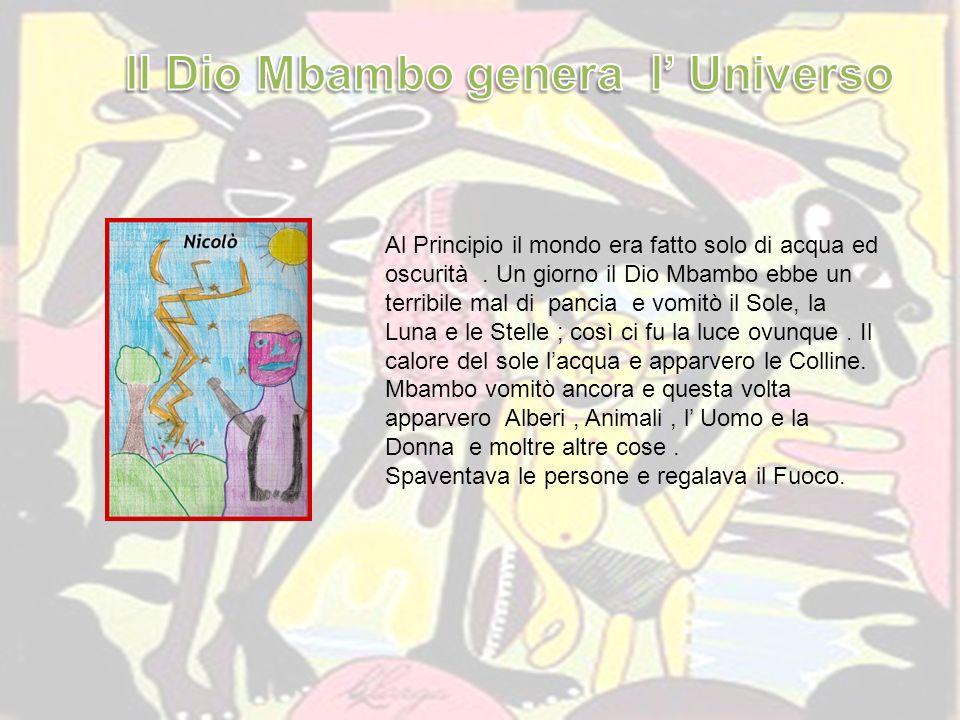 Il Dio Mbambo genera l' Universo