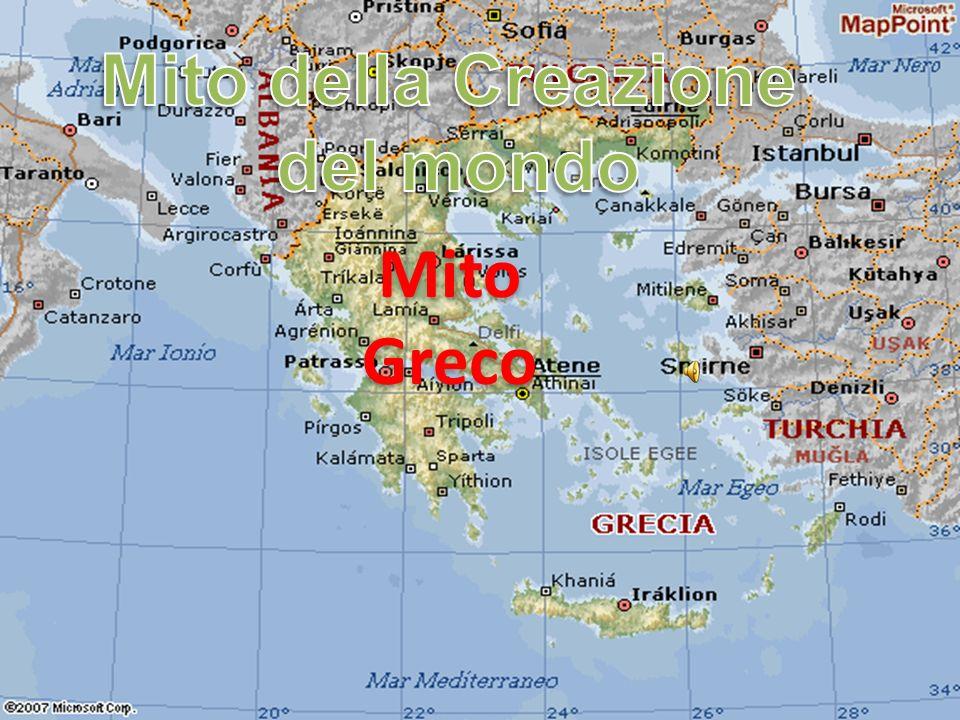 Mito della Creazione del mondo Mito Greco