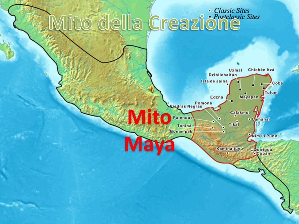 Mito della Creazione Mito Maya