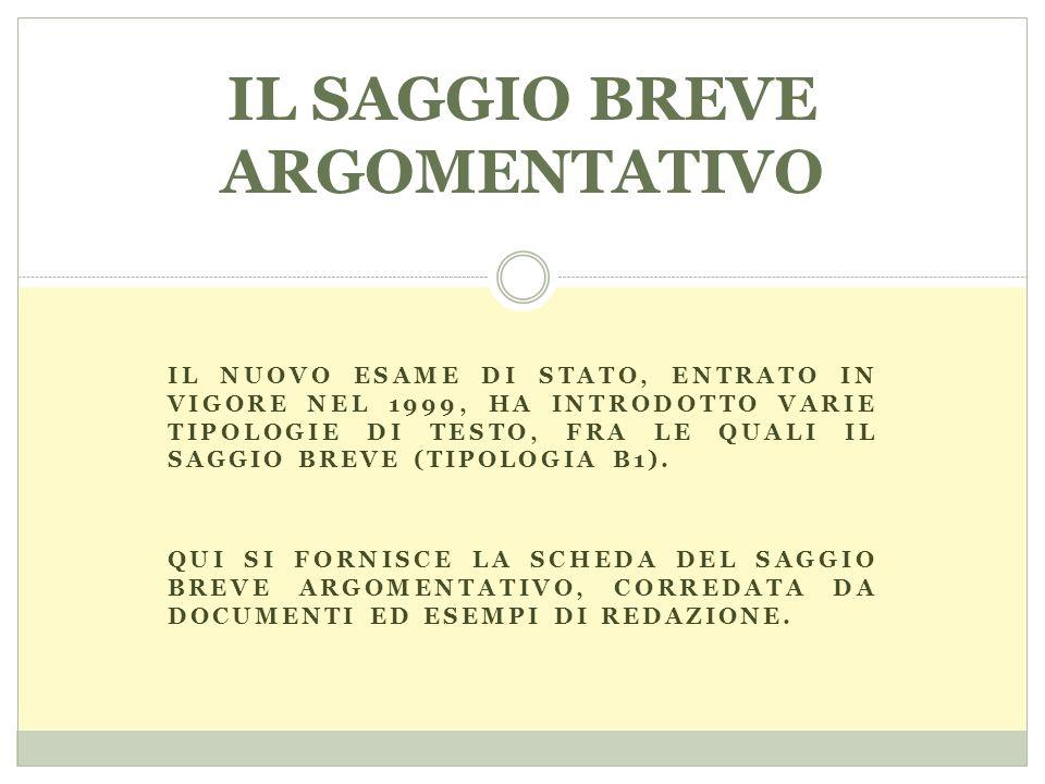 IL SAGGIO BREVE ARGOMENTATIVO