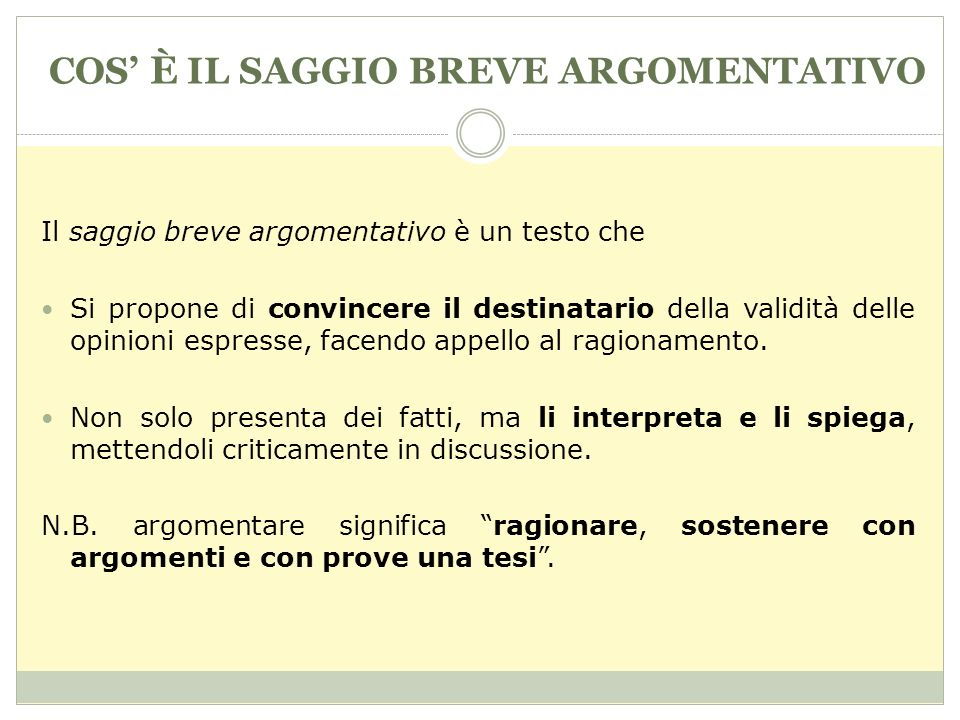 COS' È IL SAGGIO BREVE ARGOMENTATIVO