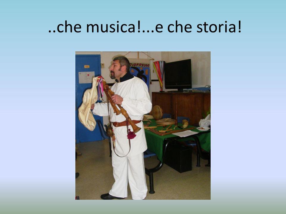 ..che musica!...e che storia!