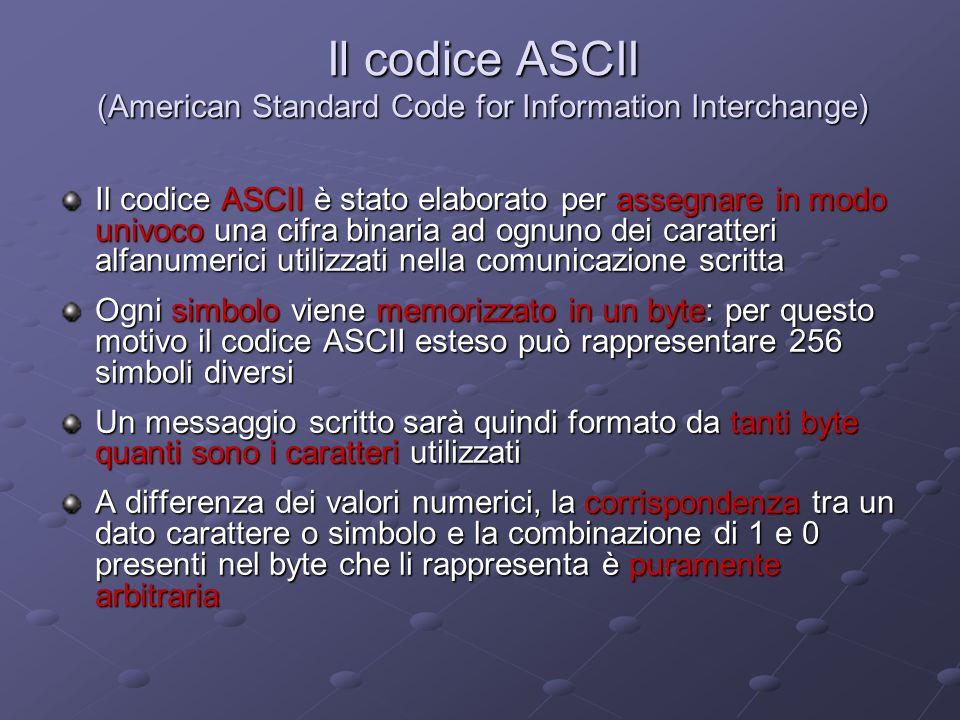 Il codice ASCII (American Standard Code for Information Interchange)
