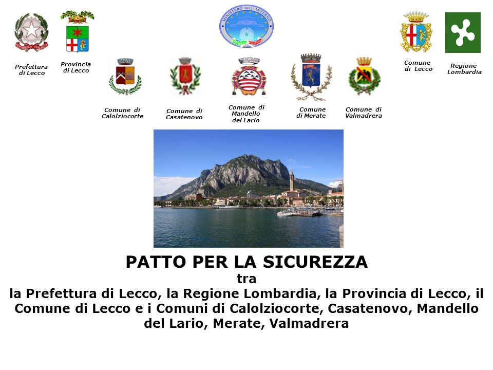 Comune di Lecco. Prefettura. di Lecco. Provincia. di Lecco. Regione. Lombardia. Comune di.