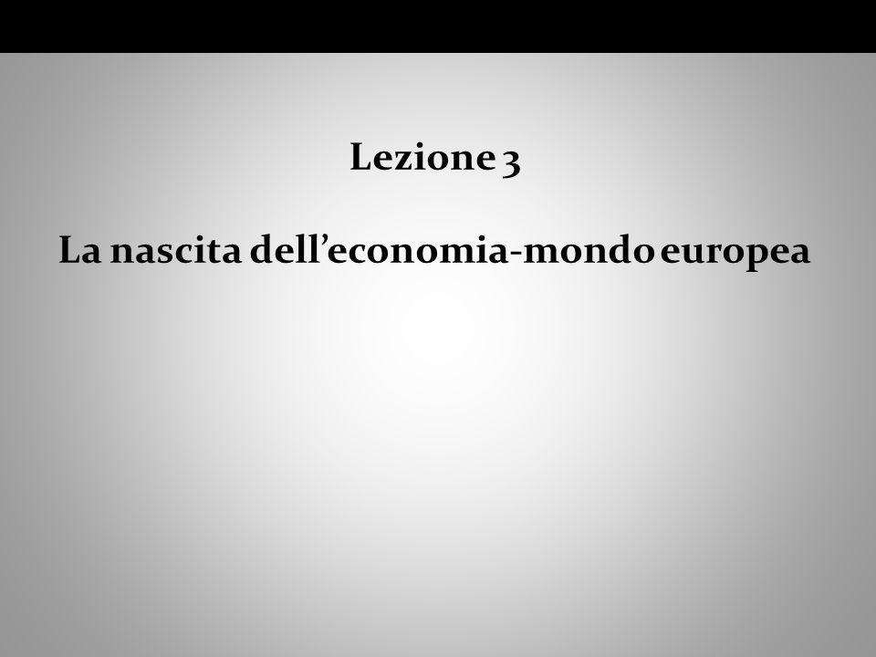La nascita dell'economia-mondo europea