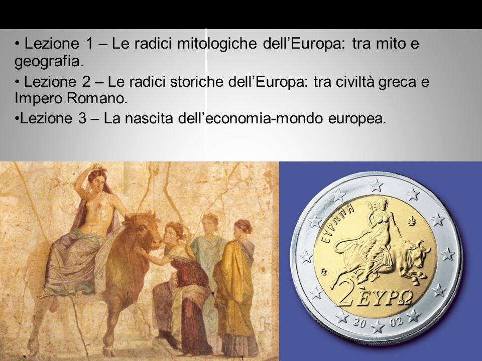 Lezione 1 – Le radici mitologiche dell'Europa: tra mito e geografia.