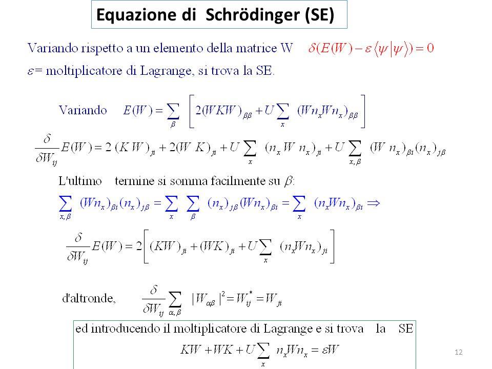 Equazione di Schrödinger (SE)