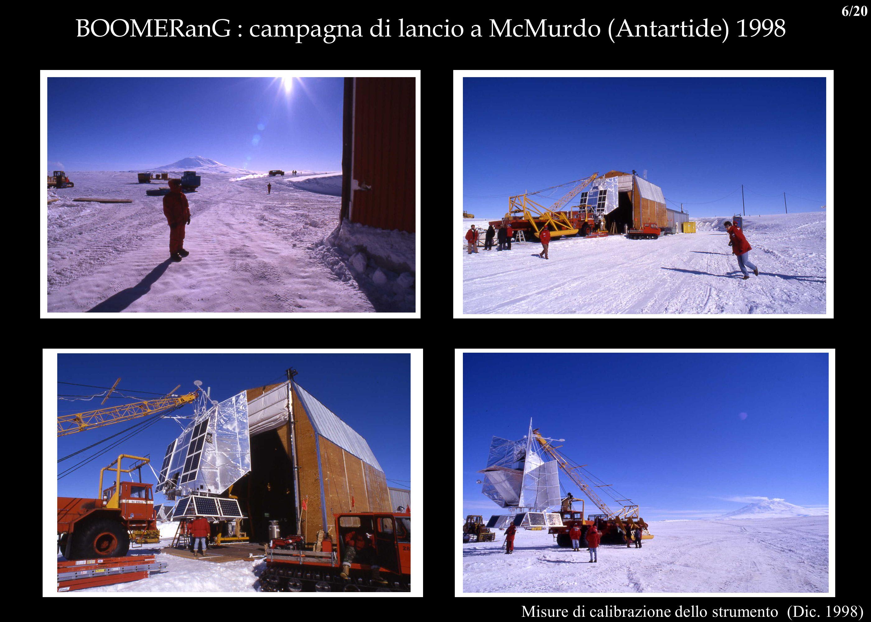 BOOMERanG : campagna di lancio a McMurdo (Antartide) 1998