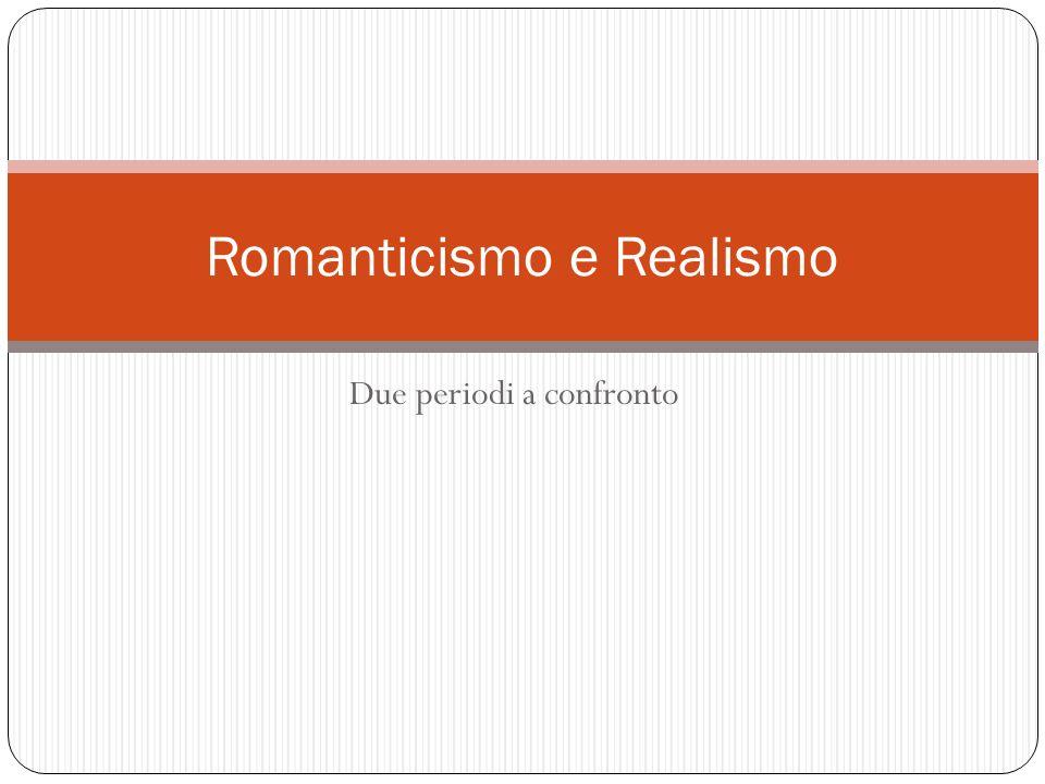 Romanticismo e Realismo