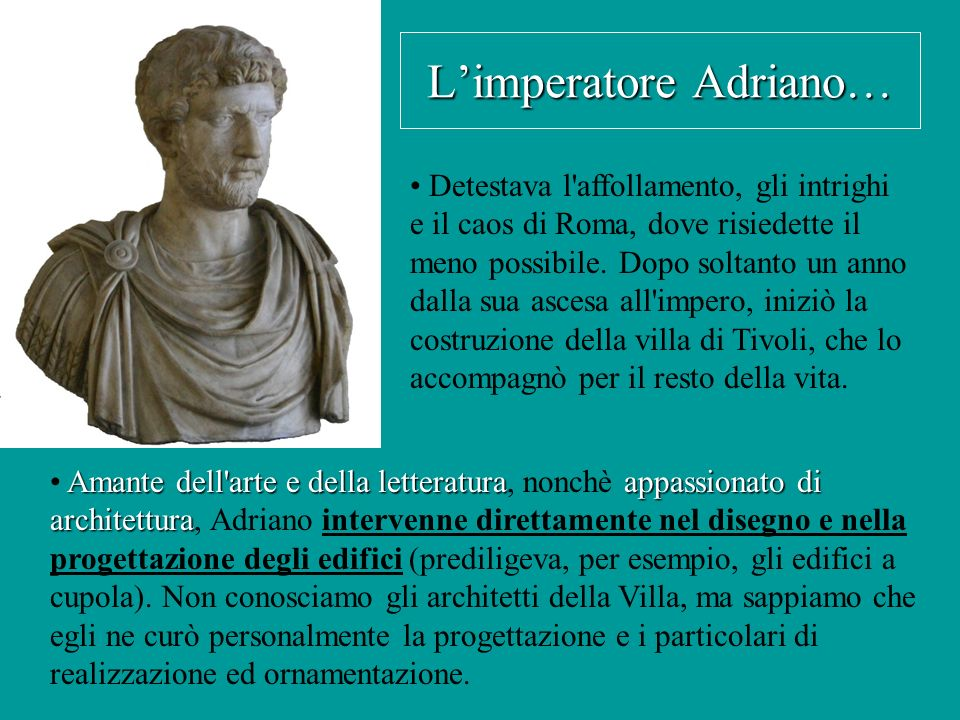 L'imperatore Adriano…