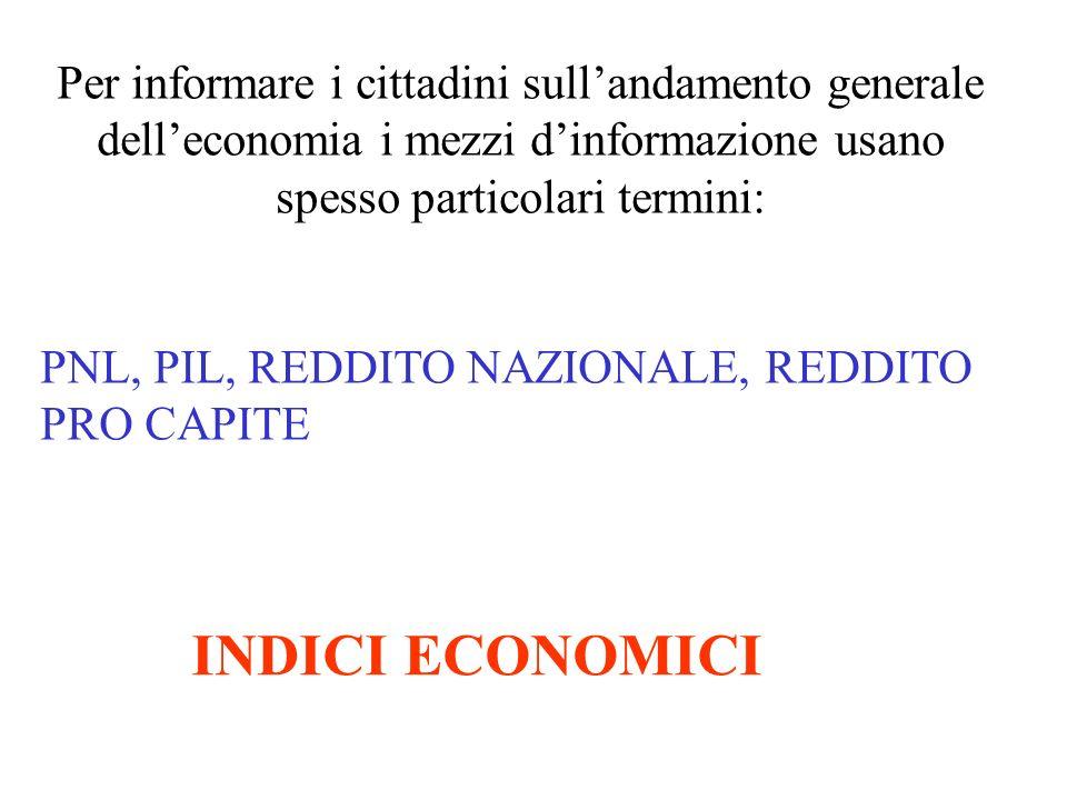 Per informare i cittadini sull'andamento generale dell'economia i mezzi d'informazione usano spesso particolari termini: