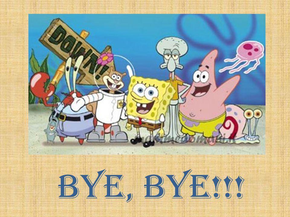Bye, bye!!!