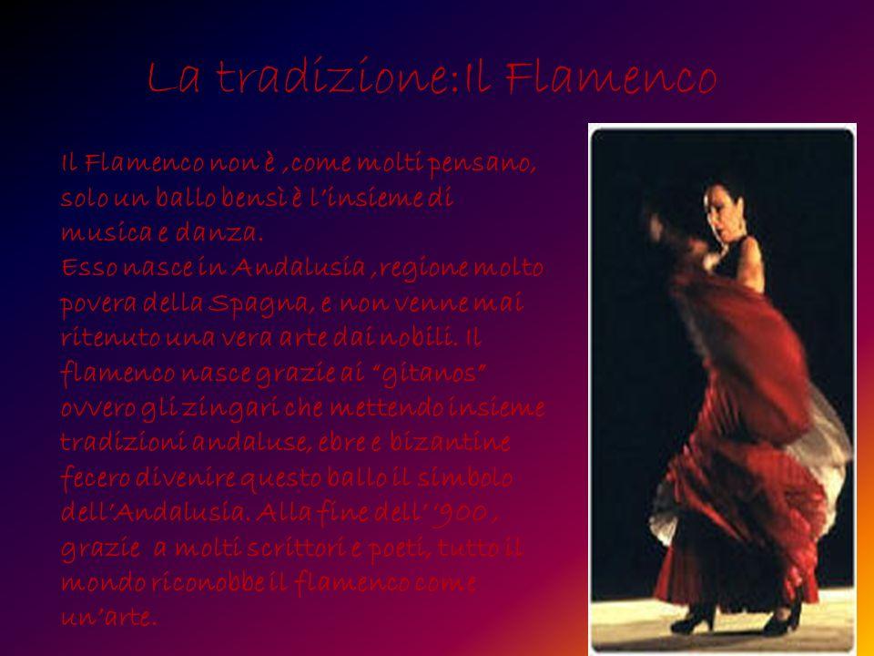 La tradizione:Il Flamenco