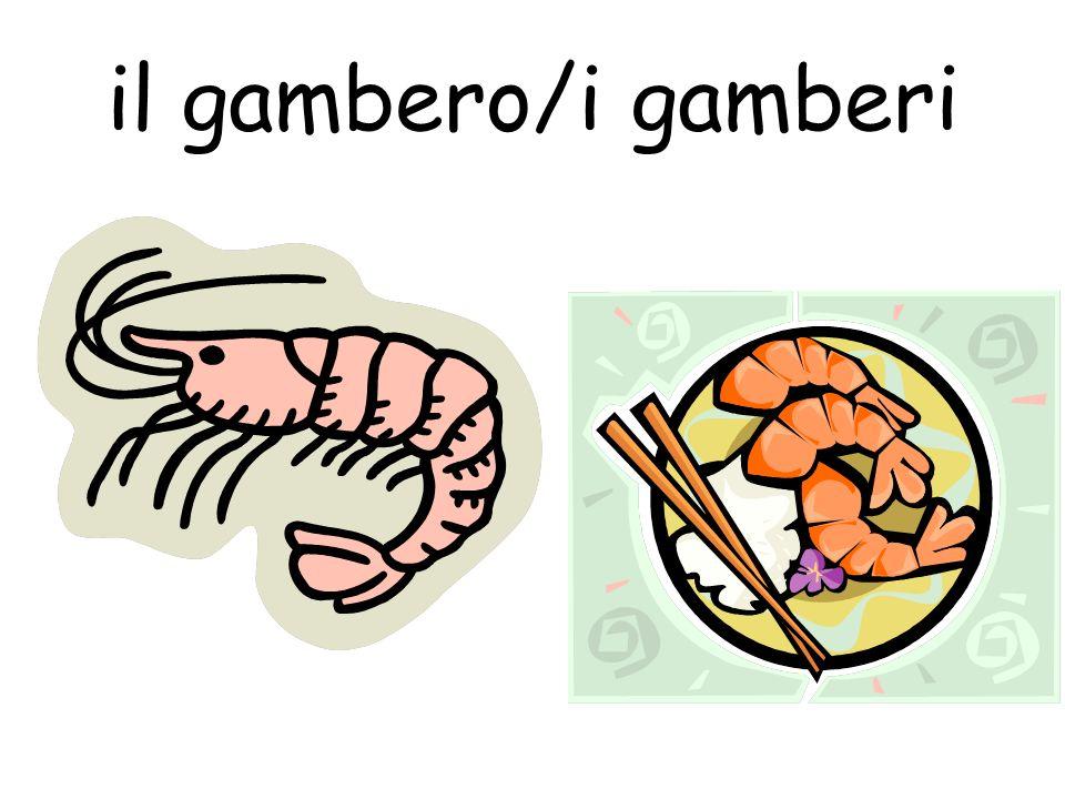 il gambero/i gamberi