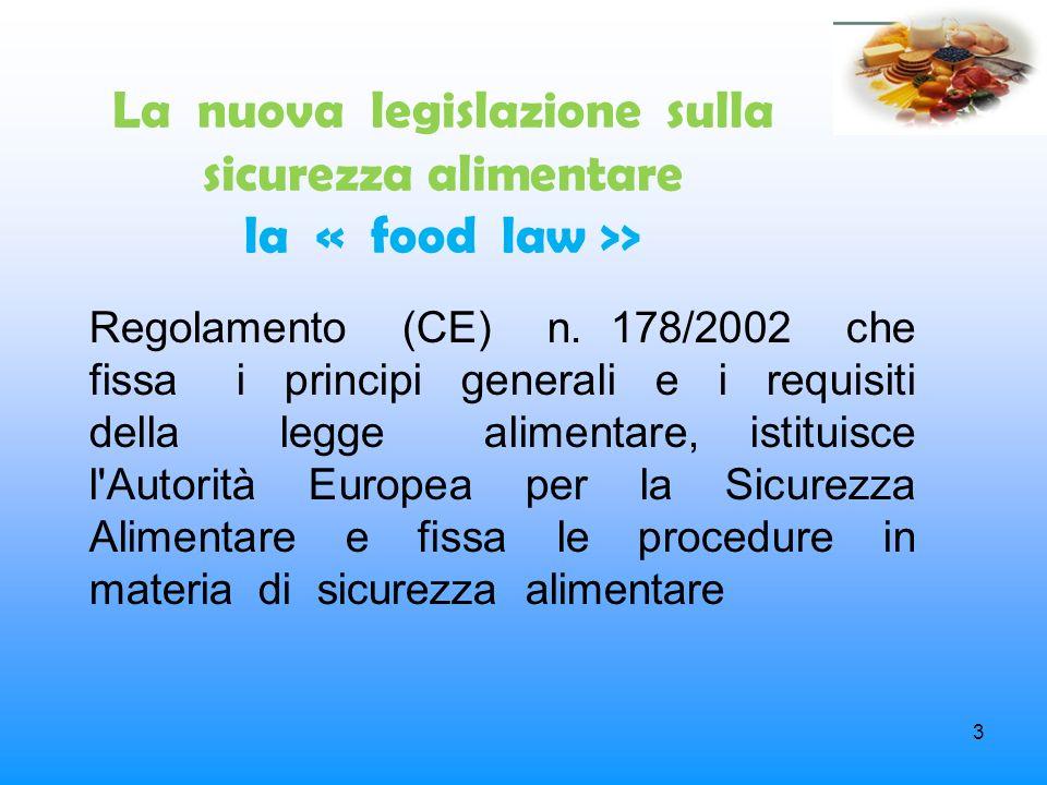 La nuova legislazione sulla sicurezza alimentare la « food law >>