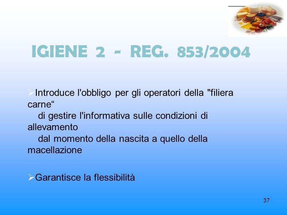 IGIENE 2 - REG. 853/2004