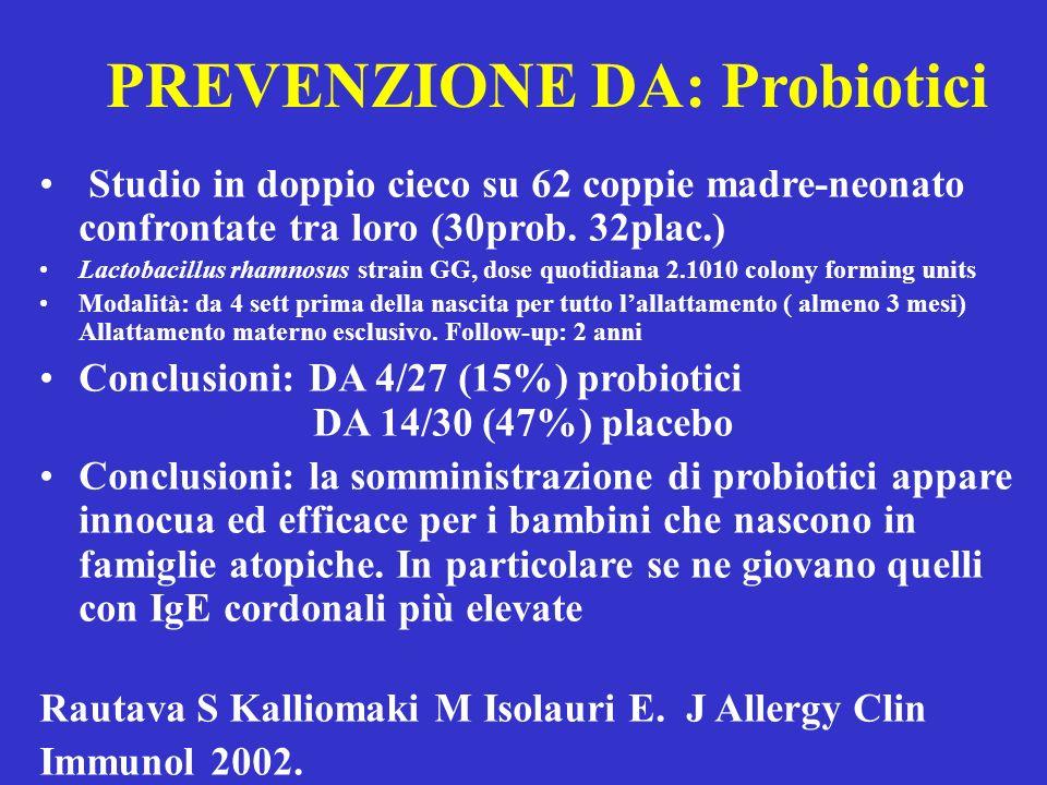 PREVENZIONE DA: Probiotici