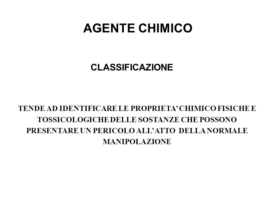 AGENTE CHIMICO CLASSIFICAZIONE