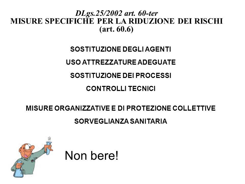 MISURE SPECIFICHE PER LA RIDUZIONE DEI RISCHI (art. 60.6)