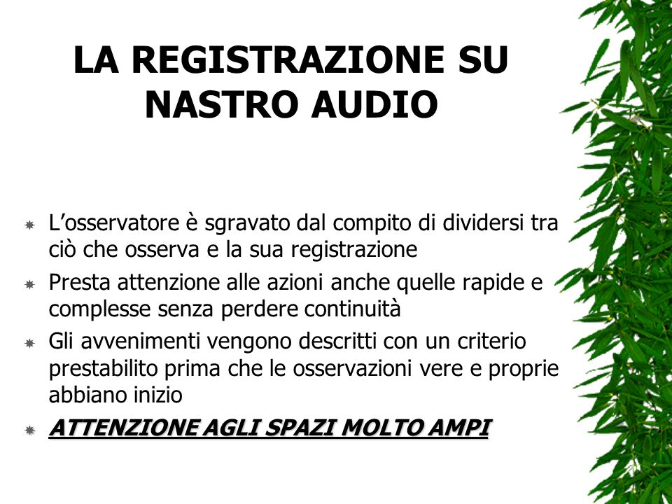 LA REGISTRAZIONE SU NASTRO AUDIO