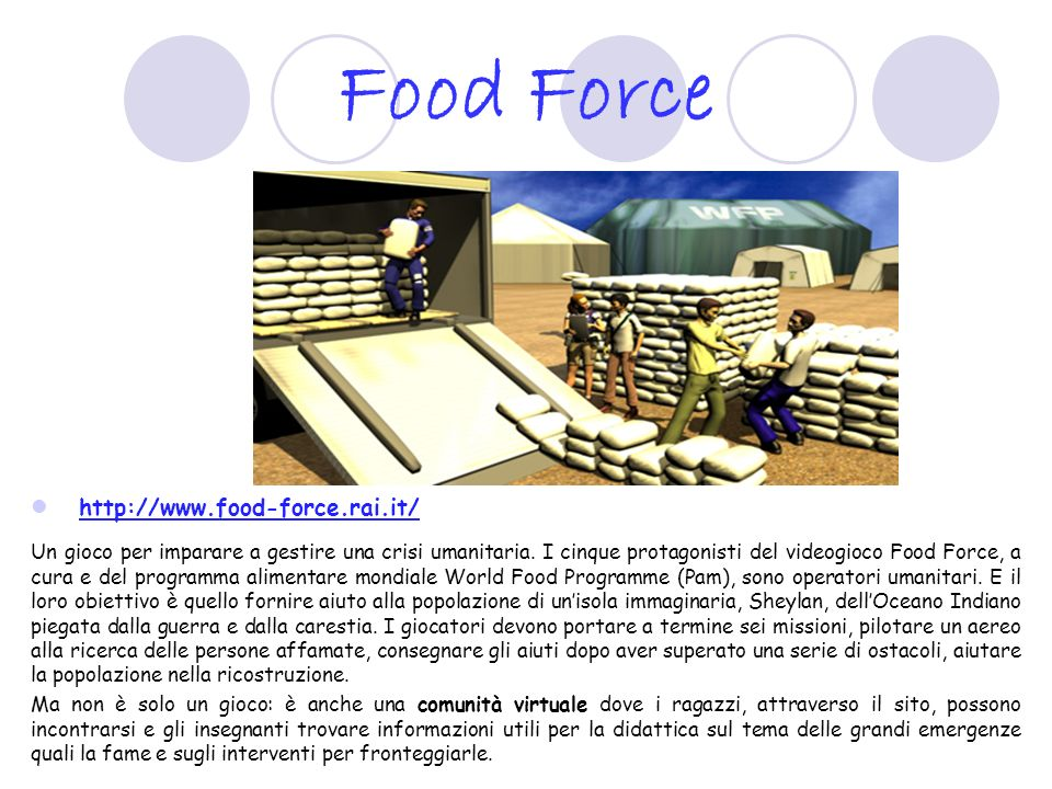 Food Force http://www.food-force.rai.it/