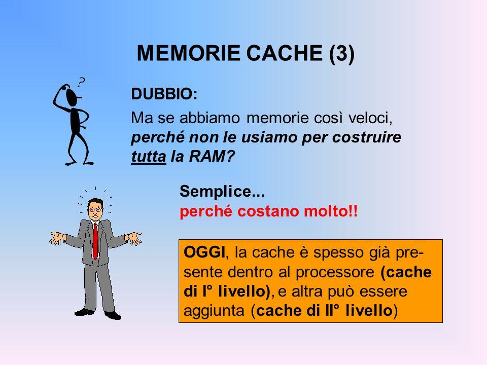 MEMORIE CACHE (3) DUBBIO: