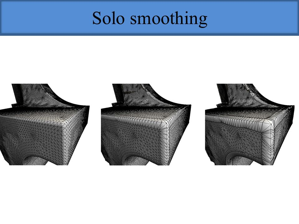 Solo smoothing