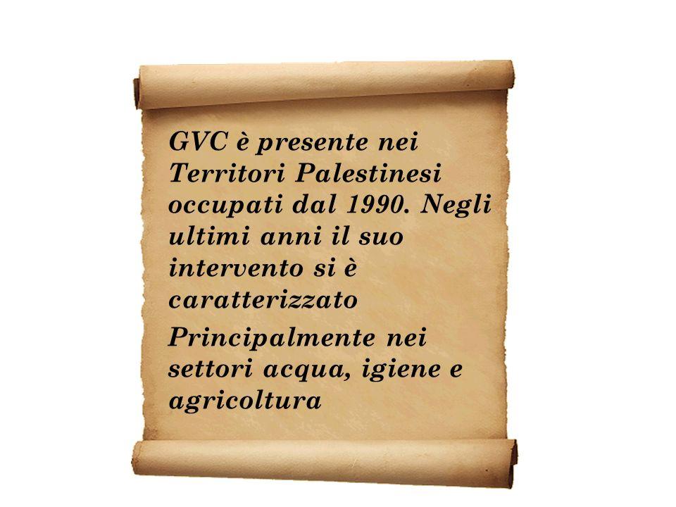 GVC è presente nei Territori Palestinesi occupati dal 1990