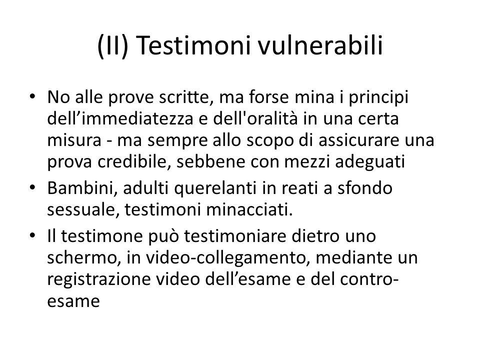 (II) Testimoni vulnerabili
