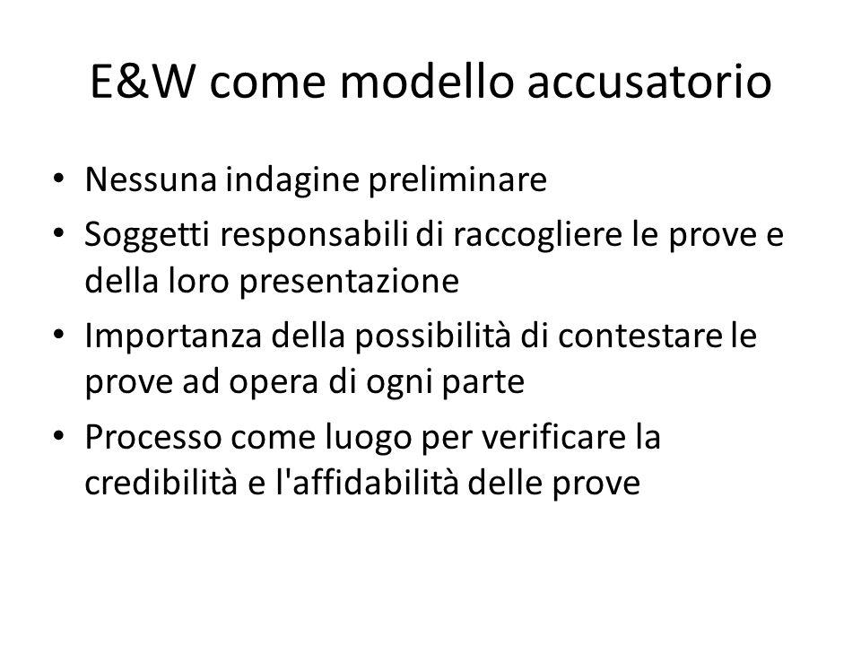 E&W come modello accusatorio