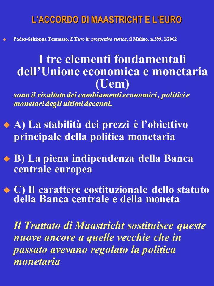 L'ACCORDO DI MAASTRICHT E L'EURO