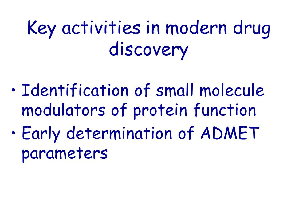 Key activities in modern drug discovery